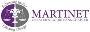 The Greater New Orleans Louis A. Martinet Legal Society, Inc.